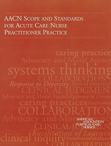 9780945812005: Aacn Scope and Standards for Acute Care Nurse Practitioner Practice (AACN, AACN Scope and Standards for Acute and Critical Care Nursing Practice)
