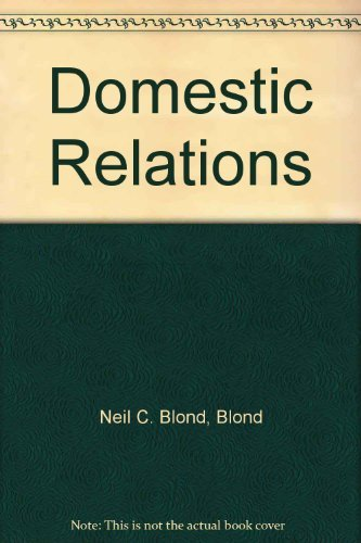 9780945819165: Domestic Relations (family Law) (BLOND'S LAW GUIDES)