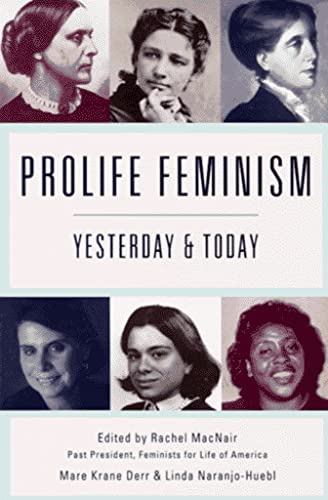 9780945819622: ProLife Feminism: Yesterday and Today