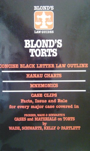 9780945819660: Torts Wade Edition (BLOND'S LAW GUIDES)