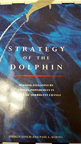 9780945822004: STRATEGY OF THE DOLPHIN.