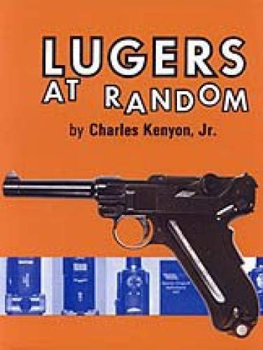 LUGERS AT RANDOM: Charles Kenyon