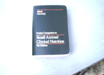 9780945837060: Pocket Companion to Small Animal Clinical Nutrition (4th edition)