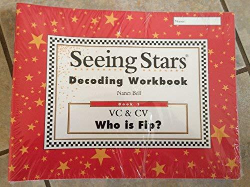 Seeing Stars Decoding Workbook Book 1: Nanci Bell