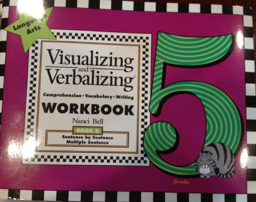9780945856429: Visualizing and Verbalizing Workbook (Grade 5, Book 2 - Sentence by Sentence / Multiple Sentence)