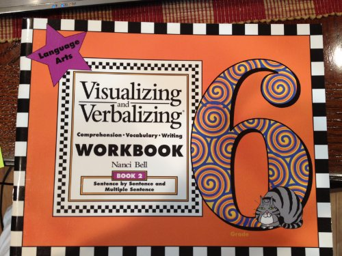 9780945856450: Visualizing and Verbalizing (Grade 6, Book 2 - Sentence by Sentence and Multiple Sentence)