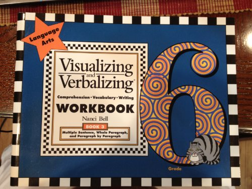 9780945856467: Visualizing and Verbalizing (Grade 6, Book 3 - Multiple Sentence, Whole Paragraph, and Paragraph by Paragraph)