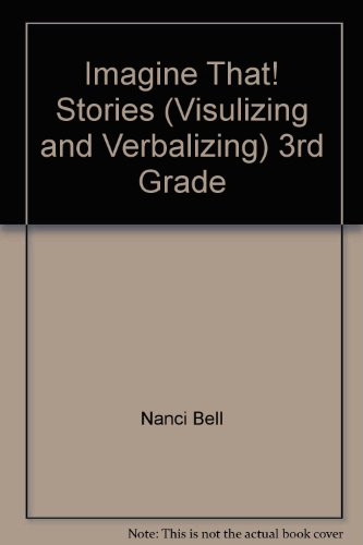 9780945856542: Imagine That! Stories (Visulizing and Verbalizing) 3rd Grade