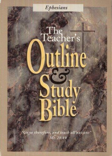 Teacher's Outline & Study Bible: Ephesians: Leadership Ministries Worldwide