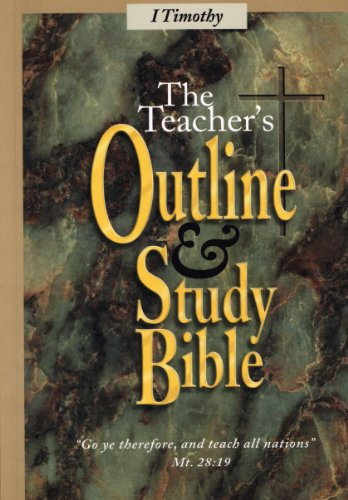 1 Timothy: The Teacher's Outline and Study Bible: Alpha Omega Ministries