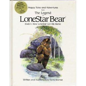 9780945887089: Legend of Lonestar Bear Book One: How Lonestar Got His Name