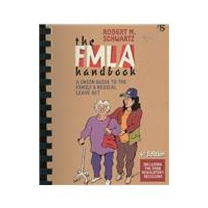 9780945902218: The FMLA Handbook: A Union Guide to the Family and Medical Leave Act