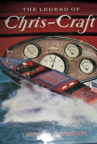 9780945903024: Legend of Chris-Craft