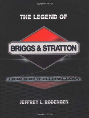 9780945903116: The Legend of Briggs & Stratton