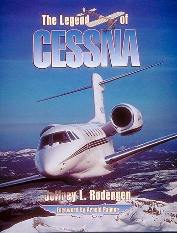 The Legend of Cessna: Rodengen, Jeffrey L.
