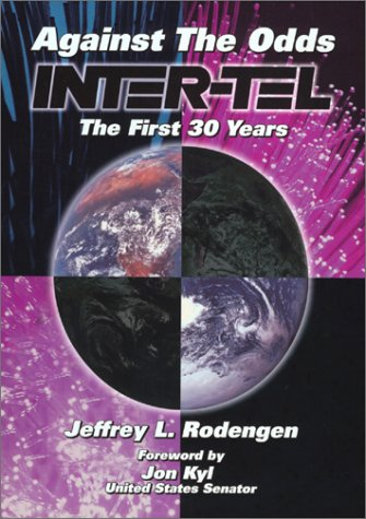 Inter-Tel: Against the Odds, the First 30 Years