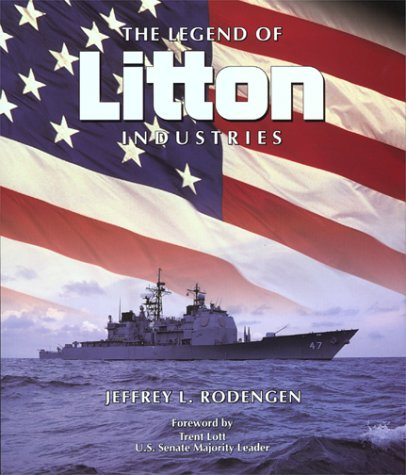 9780945903512: The Legend of Litton Industries