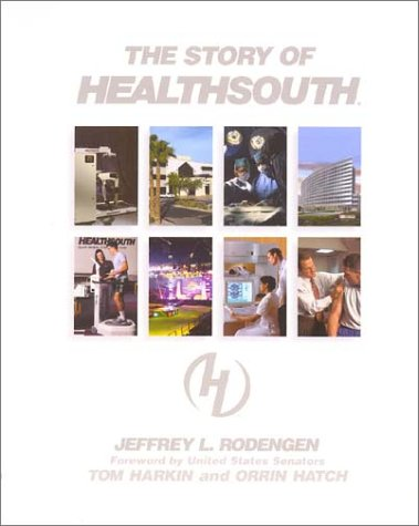 9780945903581: The Story of HealthSouth