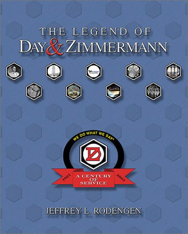 9780945903802: The Legend of Day & Zimmermann