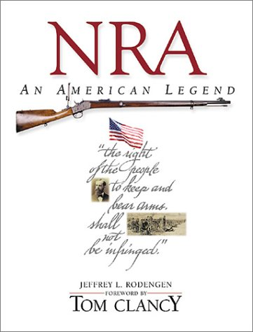 NRA: AN AMERICAN LEGEND