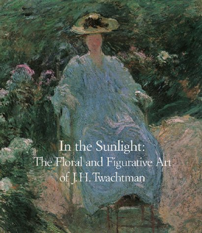In the Sunlight: The Floral and Figurative: Peters, Lisa N.,