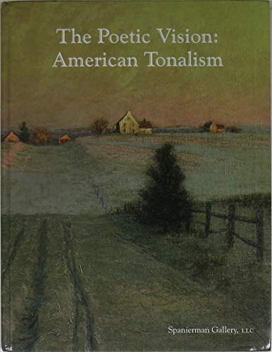 THE POETIC VISION: American Tonalism: Sessions, Ralph, et