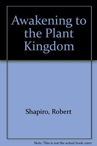 9780945946120: Awakening to the Plant Kingdom