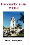 9780945949480: Beverly Hills White