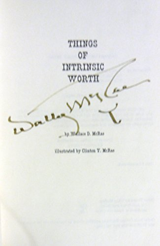 Things of Intrinsic Worth: Poems: Wallace McRae; Illustrator-Clinton