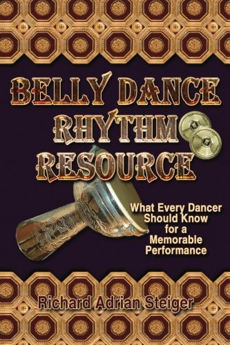 9780945962076: Belly Dance Rhythm Resource: : What Every Dancer Should Know for a Memorable Performance