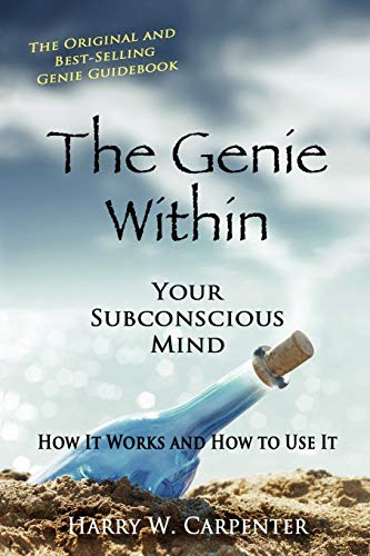 9780945962281: The Genie Within: Your Subconcious Mind--How It Works and How to Use It