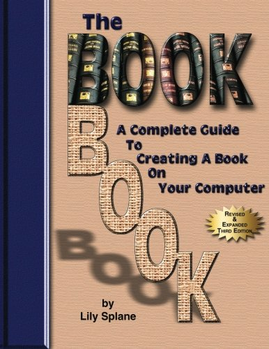 9780945962441: The BookBook: A Complete Guide To Creating A Book On Your Computer