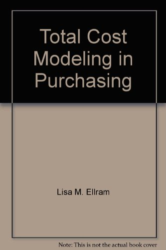 9780945968177: Total cost modeling in purchasing