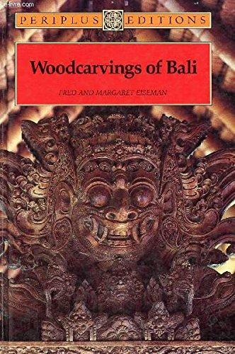 Woodcarvings of Bali: Eiseman, Fred