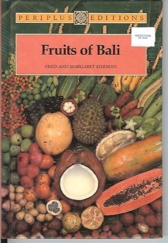 9780945971023: Fruits of Bali (Bali S.)
