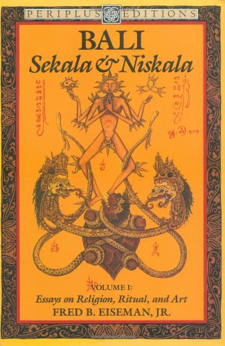 9780945971030: Bali: Sekala and Niskala : Essays on Religion, Ritual, and Art