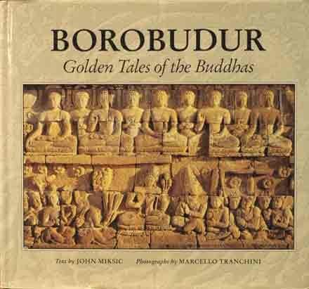 9780945971153: Borobudur: Golden Tales of the Buddhas