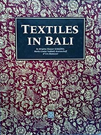Textiles in Bali: Hauser-Schäublin, Brigitta und