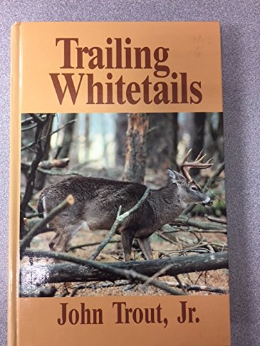 9780945980148: Trailing Whitetails