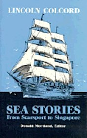 9780945980292: Sea Stories from Searsport to Singapore