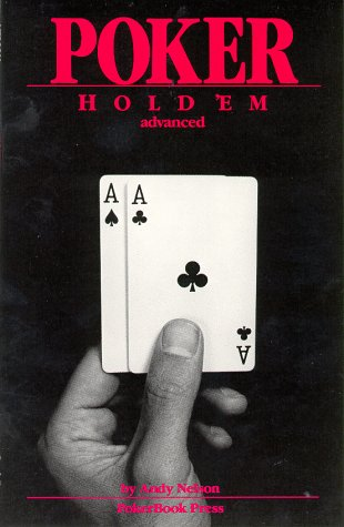 9780945983040: Poker : Hold 'Em, Advanced