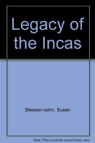Legacy of the Incas: Susan Stessen-Cohn