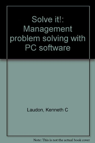 9780945991021: Solve it!: Management problem solving with PC software
