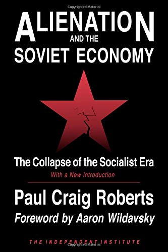 9780945999645: Alienation and the Soviet Economy: The Collapse of the Socialist Era: The Collapse of the Socialist Era -- Second Edition