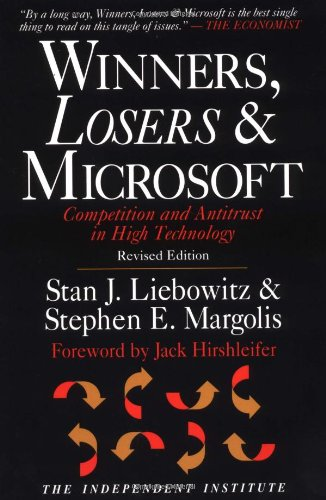 9780945999843: Winners, Losers & Microsoft: Competition and Antitrust in High Technology