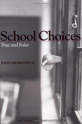 9780945999867: School Choices: True and False