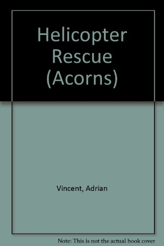 Helicopter Rescue (Acorns)
