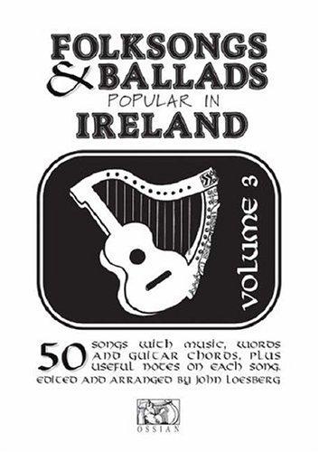 9780946005024: Folksongs & Ballad Ireland Vol 3 (Folksongs & Ballads Popular in Ireland) (v. 3)
