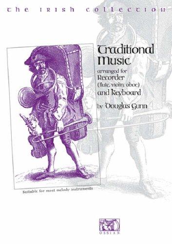 9780946005079: The Irish Collection Traditional Music: Arranged For Recorder (Flute, Violin, Oboe) and Keyboard