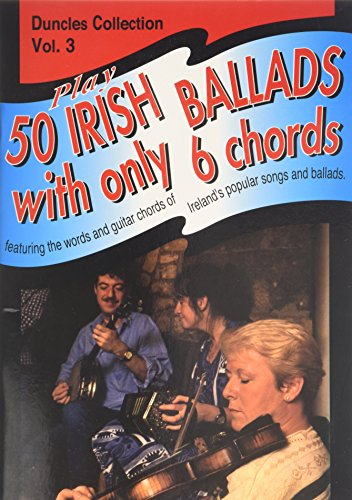 9780946005635: Play Fifty Irish Ballads with Only Six Chords: v. 3 (Play 50 Irish Ballads)